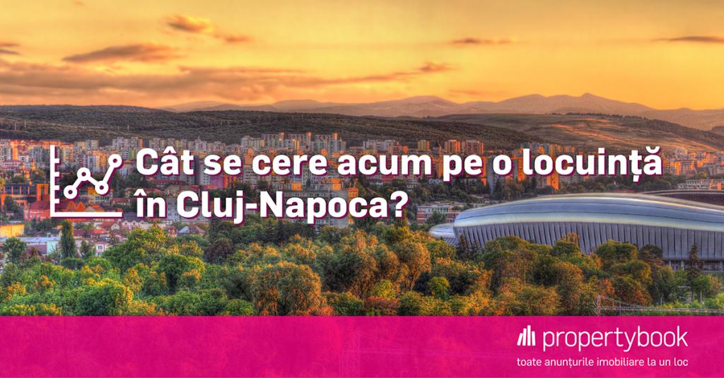Cat se cere acum pe o locuinta in Cluj-Napoca?